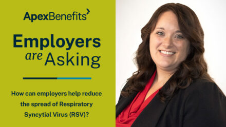 Employers are Asking | CDC Issues Health Advisory on a Common Respiratory Virus