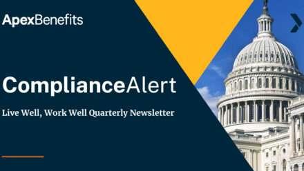 COMPLIANCE ALERT: Live Well, Work Well Quarterly Newsletter