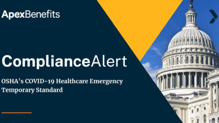 COMPLIANCE ALERT: OSHA's COVID-19 Healthcare Emergency Temporary Standard