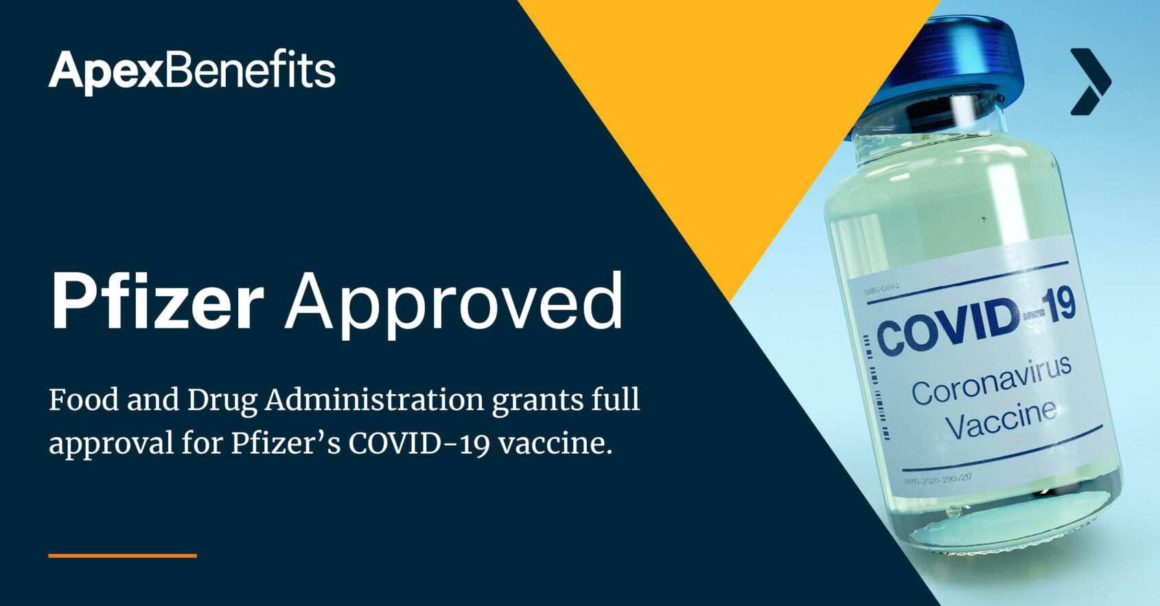 FDA Approves Pfizer Vaccine