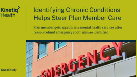 Identifying Chronic Conditions Helps Steer Plan Member Care