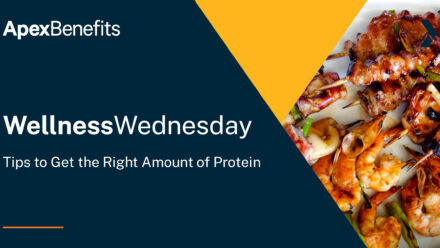 Wellness Wednesday: Tips to Get the Right Amount of Protein
