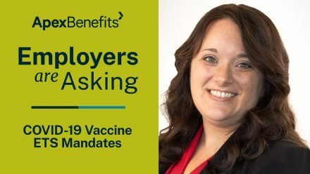 Employers are Asking | COVID-19 Vaccine ETS Mandate