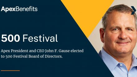 Apex President and CEO John Gause Elected to the 500 Festival Board of Directors