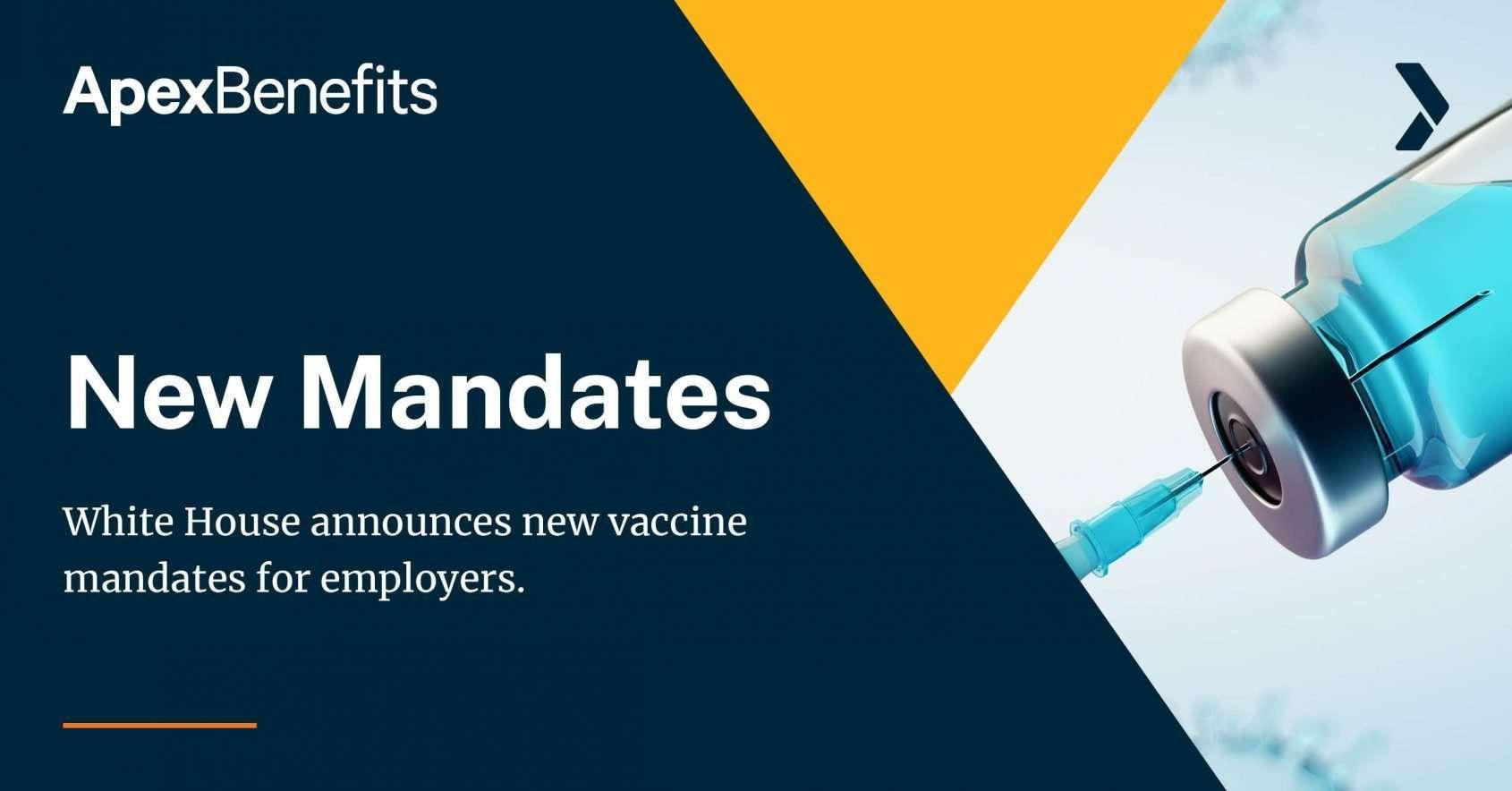 New Vaccine Mandates