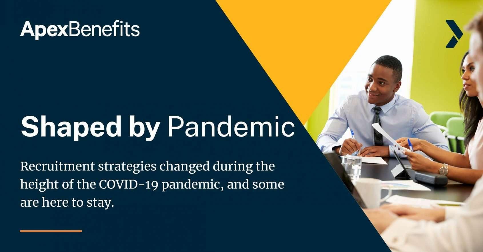 Recruitment Strategies Pandemic