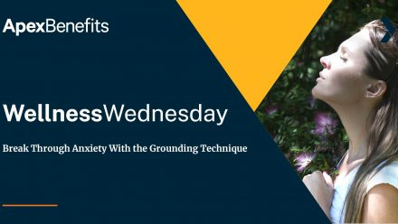 Wellness Wednesday: Break Through Anxiety With the Grounding Technique