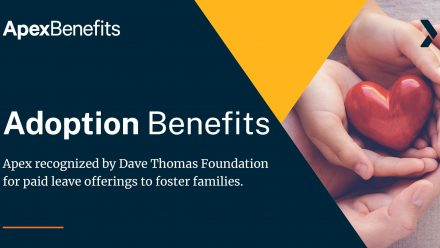 Apex Benefits Recognized for Paid Leave Benefits by Dave Thomas Foundation