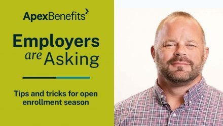Employers are Asking | Open Enrollment Tips and Tricks