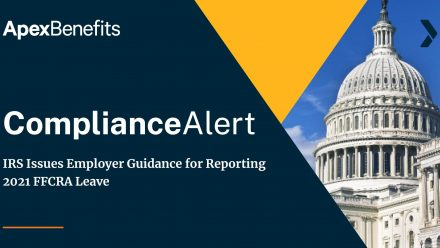 COMPLIANCE ALERT: IRS Issues Employer Guidance for Reporting 2021 FFCRA Leave