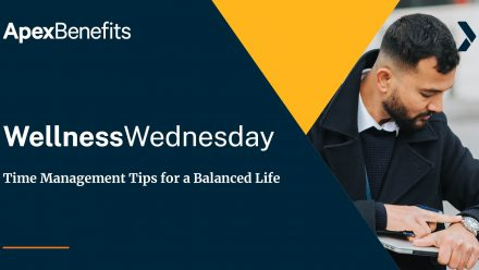 Wellness Wednesday: Time Management Tips for a Balanced Life
