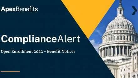 COMPLIANCE ALERT: Open Enrollment 2022—Benefit Notices